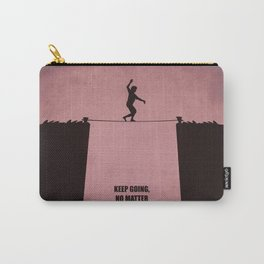 Lab No.4 -Keep Going, No Matter What Inspirational Quotes poster Carry-All Pouch