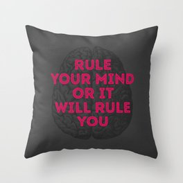 Rule Your Mind Throw Pillow