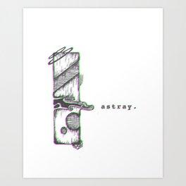 astray Art Print