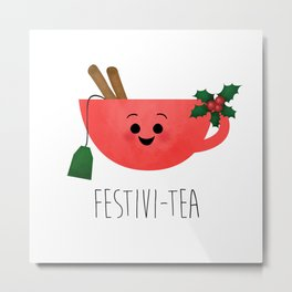 Festivi-tea Metal Print