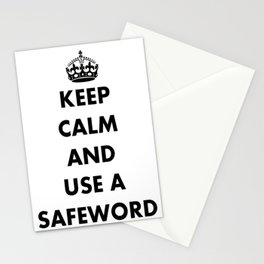 Keep Calm and Use A Safeword Stationery Cards