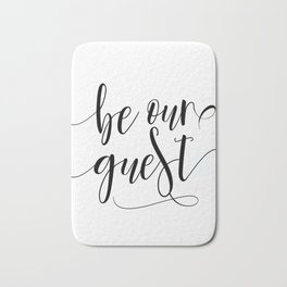 BE OUR GUEST, Guest Book Wedding,Wedding Quote,Stay Awhile Print,Calligraphy Quote,Guest Book Sign Bath Mat