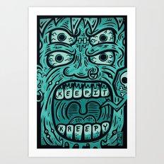 KEEP IT KREEPY Art Print