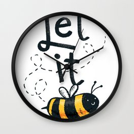 Let it Bee Bee Wall Clock