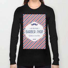 Mr. Moustache Barber Shop Long Sleeve T-shirt
