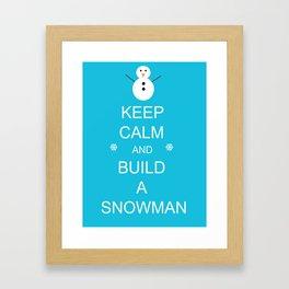Keep Calm and Build a Snowman Framed Art Print