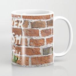 I never finish any… Coffee Mug