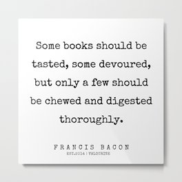 1   | Francis Bacon Quotes | 200205 Metal Print