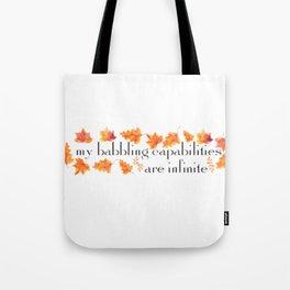 MY BABBLING CAPABILITIES Tote Bag