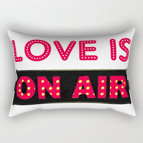 Love is On Air Rectangular Pillow