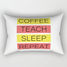 Coffee Teach Sleep Repeat   Teacher Gift Idea Rectangular Pillow