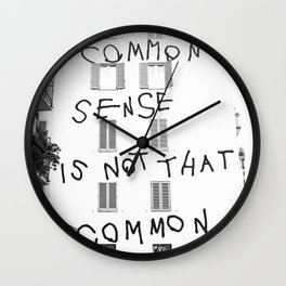 Common sense is not that common Wall Clock