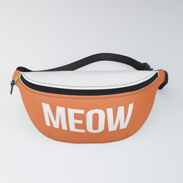 Meow Funny Quote Fanny Pack