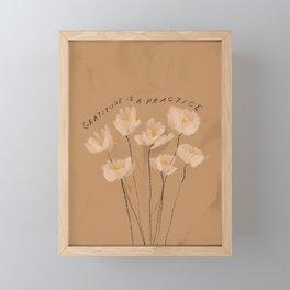 Gratitude Is A Practice Framed Mini Art Print