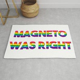 MAGNETO WAS RIGHT | Rainbow Pride Rug