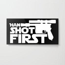 Han Shot First Metal Print