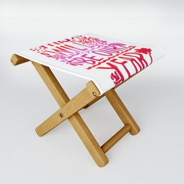 This Will Be Our Year Folding Stool