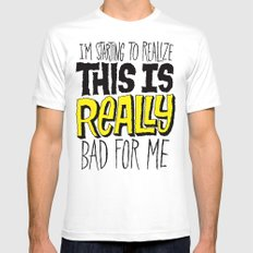 Really Bad for Me Mens Fitted Tee White SMALL