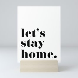 Let's stay home, scandinavian design (4) Mini Art Print