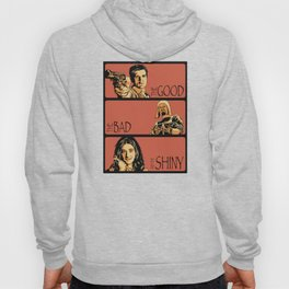The Good, the Bad, and the Shiny - Firefly Hoody