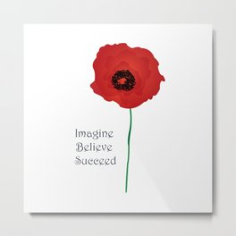Imagine Red Poppies - Inspiration Metal Print
