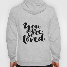 Nursery Decor You Are So Loved Nursery Printable Typographic Wall Art Typography Phrase Mini Learner Hoody