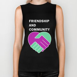 Friendship and Community Biker Tank