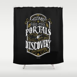 Lab No. 4 - Mistakes are the portals of discovery - James Joyce Corporate Startup Quotes Poster Shower Curtain