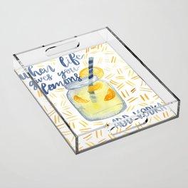 Life Gives You Lemons Acrylic Tray