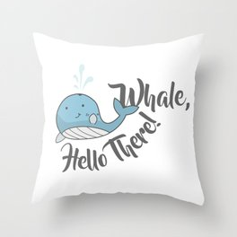 Whale, Hello There! Throw Pillow