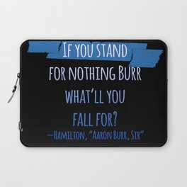 AARON BURR, SIR | HAMILTON Laptop Sleeve