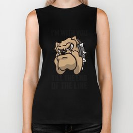 I'm with you till the end of the line Biker Tank