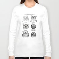 kitchen Long Sleeve T-shirts featuring Caffeinated Owls by Dave Mottram