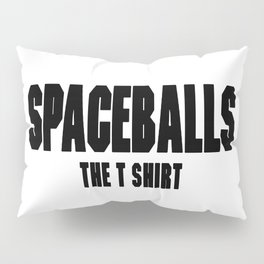 Spaceballs Branded Items Pillow Sham