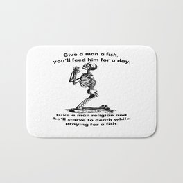 Give A Man A Fish And He Eats For A Day Proverb Parody Bath Mat