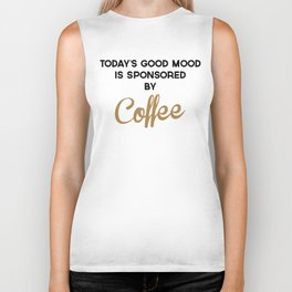 Today's Good Mood Funny Quote Biker Tank