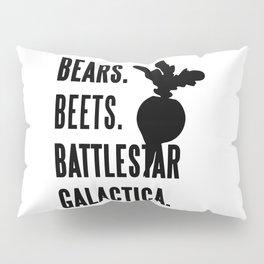 Bears Beets Battlestar Galactica Pillow Sham