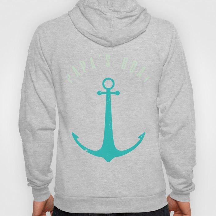 Papa's Boat! Funny Boating & Sailing T-Shirt Hoody