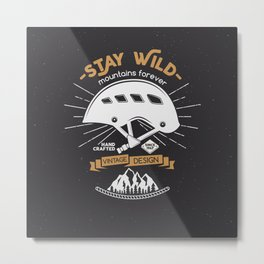 Stay Wild. Adventure Illustration Metal Print