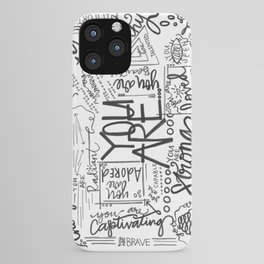 You Are * iPhone Case