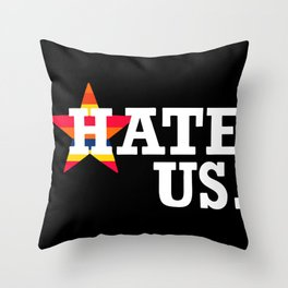 hate us Throw Pillow