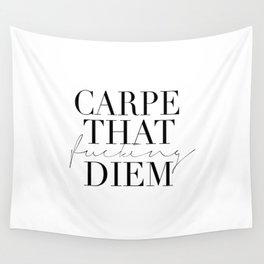 CARPE DIEM SIGN, Office Sign,Office Wall Art,Carpe That Fucking Diem,Enjoy Today,Relax Sign,Home Dec Wall Tapestry