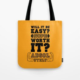 Lab No. 4 Will It Be Easy Gym Motivational Quote Tote Bag