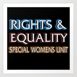 RIGHTS AND EQUALITY Art Print