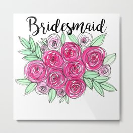 Bridesmaid Wedding Pink Roses Watercolor Metal Print