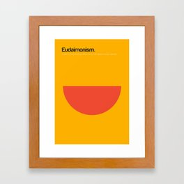 Eudaimonism Framed Art Print