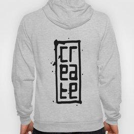 cr-eate tshirt  Hoody
