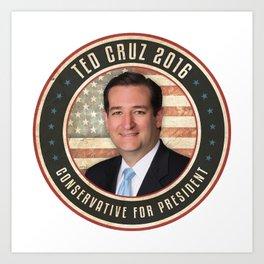 Ted Cruz 2016 Art Print