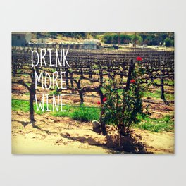DRINK MORE WINE  Canvas Print