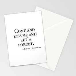 Come and kiss me and let's forget Stationery Cards